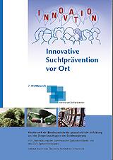 Dokumentation des 7. Wettbewerbs Kommunale Suchtprävention